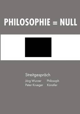Philosophie = Null