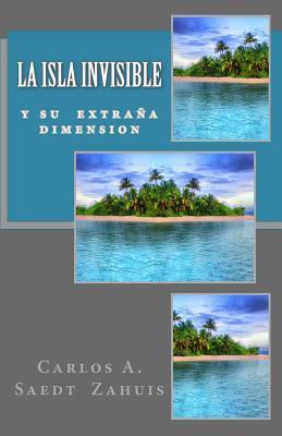 La Isla Invisible / The Invisible Island