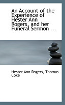 An Account of the Experience of Hester Ann Rogers, and Her Funeral Sermon