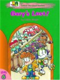 Oxford Storyland Readers: Gary's Lost! Level 6