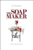 The soapmaker - La saponificatrice