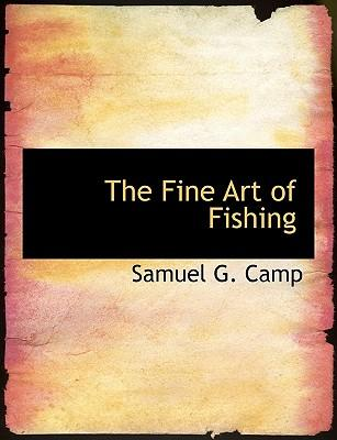 The Fine Art of Fishing
