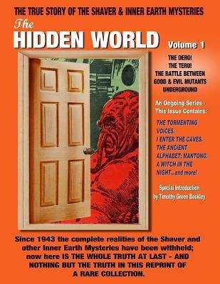 The Hidden World Volume One