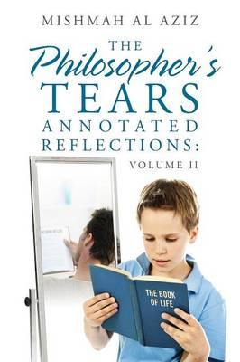 The Philosopher's Tears Annotated Reflections
