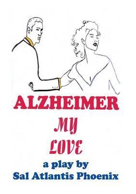 Alzheimer My Love