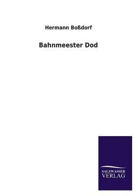 Bahnmeester Dod
