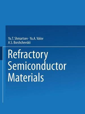 Refractory Semiconductor Materials