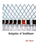 Antiquities of Strathhearn
