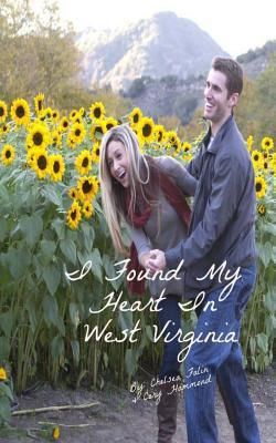 I Found My Heart in West Virginia