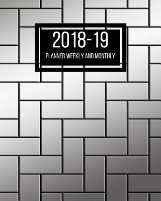 2018-19 Planner Weekly and Monthly
