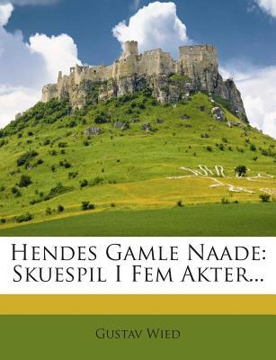 Hendes Gamle Naade