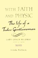 With Faith and Physic
