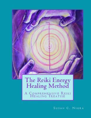 The Reiki Energy Healing Method