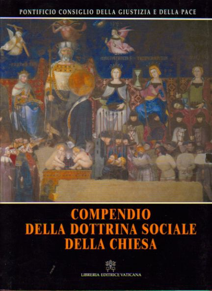 Compendio della dottrina sociale della Chiesa