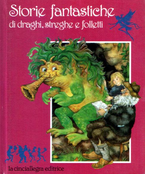 Storie fantastiche di draghi, streghe e folletti