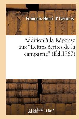 Addition a la Réponse aux Lettres Ecrites de la Campagne