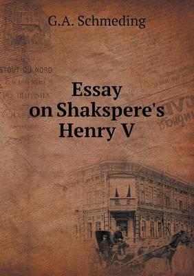 Essay on Shakspere's Henry V