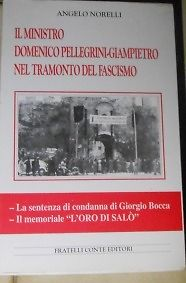 Il ministro Domenico Pellegrino-Giampietro nel tramonto del Fascismo