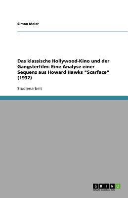 Das klassische Hollywood-Kino und der Gangsterfilm