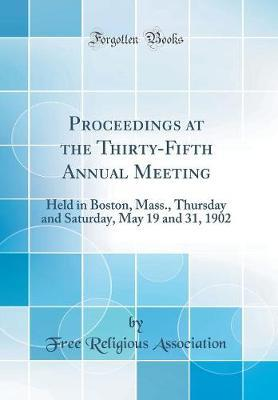 Proceedings at the Thirty-Fifth Annual Meeting