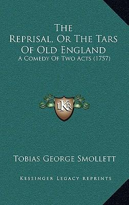 The Reprisal, or the Tars of Old England