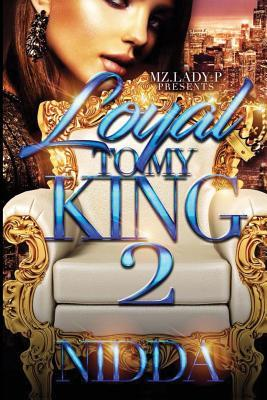 Loyal to My King