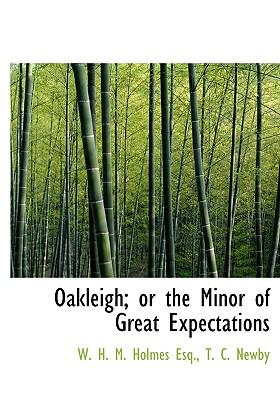 Oakleigh; Or the Min...