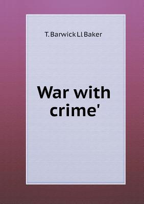 War with Crime'