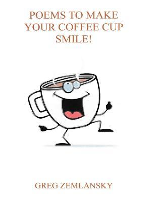 Poems to Make Your Coffee Cup Smile