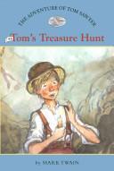 The Adventures of Tom Sawyer #6: Tom's Treasure Hunt