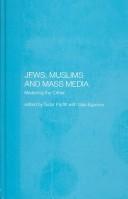 Jews, Muslims, and Mass Media