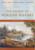 The Course of Mexica...