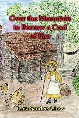 Over the Mountain to Borrow a Coal of Fire