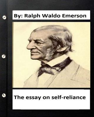 The Essay on Self-reliance