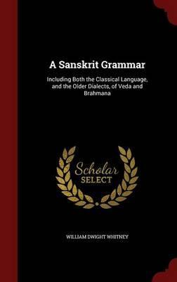 A Sanskrit Grammar, ...