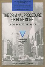 THE CRIMINAL PROCEDURE OF HONG KONG