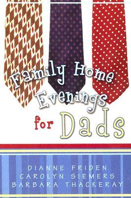 Family Home Evenings for Dads