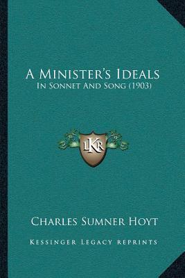 A Ministeracentsa -A Centss Ideals