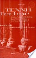 Texnh--Techne: Von den Sophisten bis zu Aristoteles