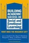 Building Academic Success on Social and Emotional Learning