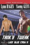 Tank's Tweak [Lady Blue Crew 5] (Siren Publishing Classic Manlove)