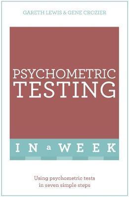 Teach Yourself Psychometric Testing in a Week