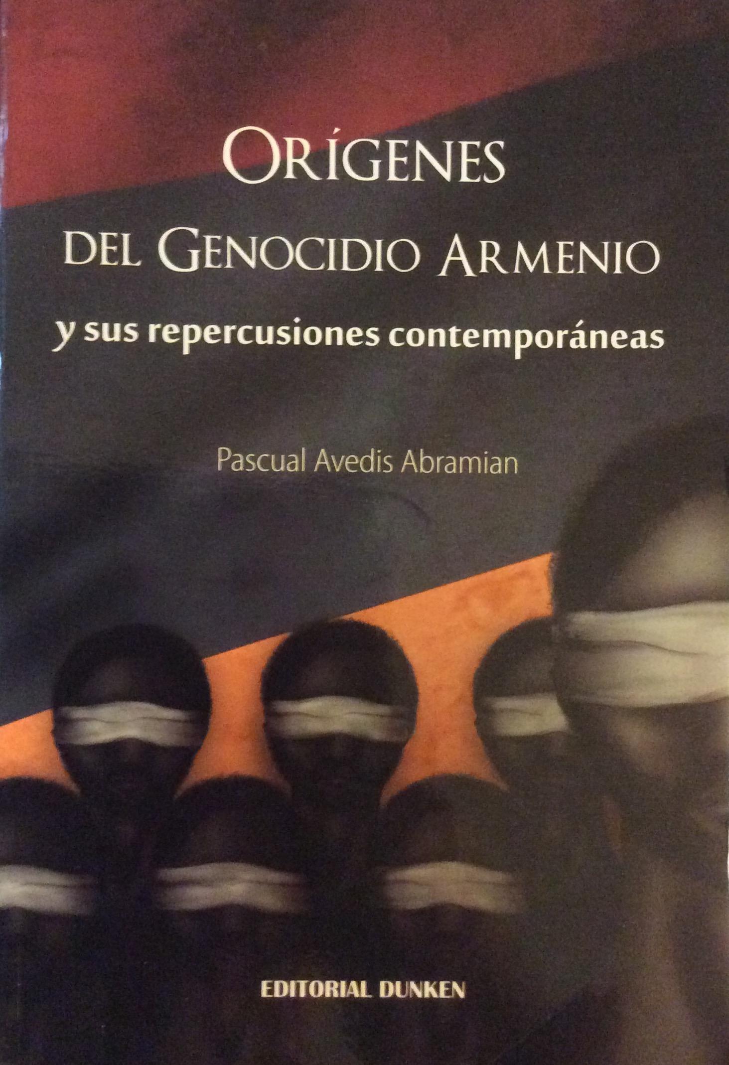 Orígenes del Genocidio Armenio y sus repercusiones contemporáneas