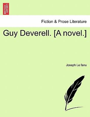 Guy Deverell. [A novel.]