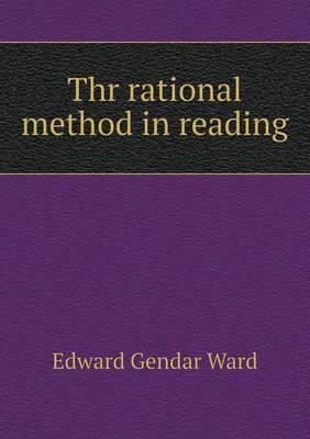Thr Rational Method in Reading