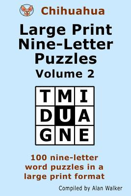 Chihuahua Large Print Nine-letter Puzzles