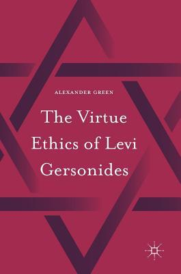 The Virtue Ethics of Levi Gersonides