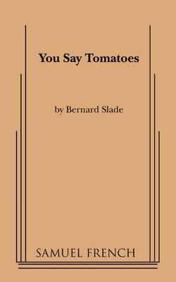 You Say Tomatoes
