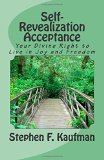 Self-Revealization Acceptance - An Introduction
