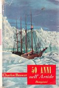 Cinquant'anni nell'Artide
